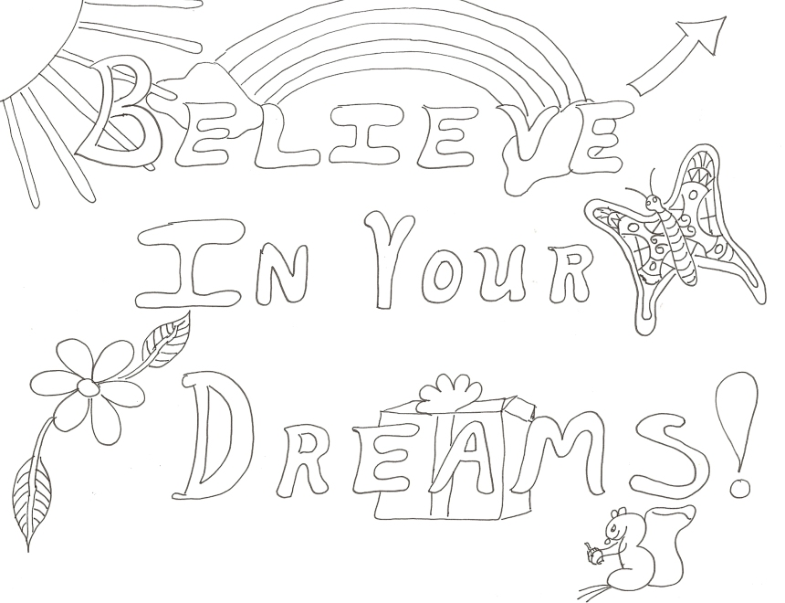 Believe In Your Dreams Coloring Page0001